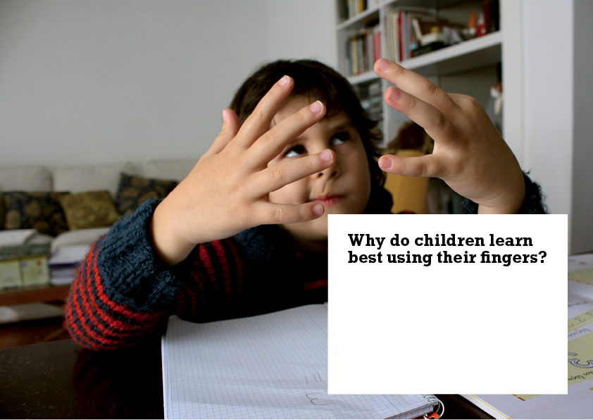 Why do children learn best using their fingers?